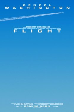 Movies I've Seen in 2012 198.  Flight (2012) Starring:  Denzel Washington, Kelly Reilly, Don Cheadle  Director: Robert Zemeckis Rating:  ★★★★/5