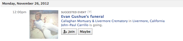 at first i was like lol funeral fun party theme. but then i realized that facebook is suggesting i go to a funeral.