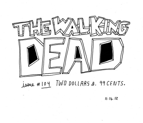 Daily Purchase Drawing for 11.16.12 The Walking Dead issue #104