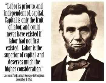 Lincoln on labour and capital. (h/t Mike Belmore)