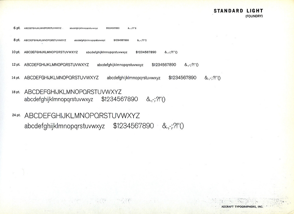 dailyspecimen:  Akzidenz-Grotesk (Standard) Light. I read that this font was popular in Germany or something.