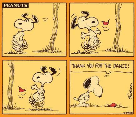 I was a big Peanuts fan as a kid. Stiil like doing a Snoopy dance sometimes.
