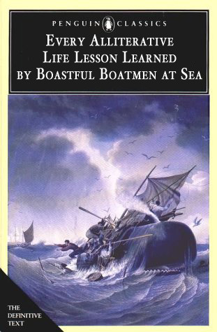 betterbooktitles:  Herman Melville: Moby-Dick In honor of a great Moby-Dick Marathon in NYC this weekend.