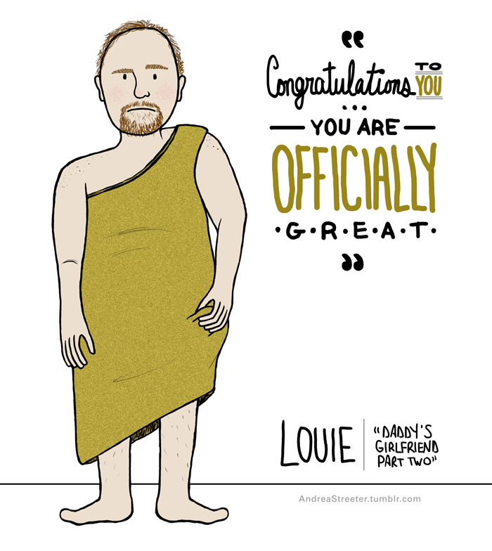 Louis CK in that gold dress because I just watched that episode and why not.