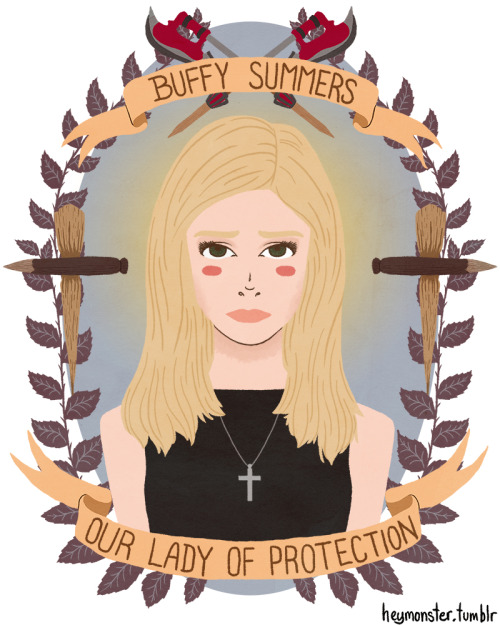 Now this is art I would add to my walls!  Buffy Summers, Our Lady of Protection. Deliver us from that which goes bump in the night, and give us the strength to protect what we love.