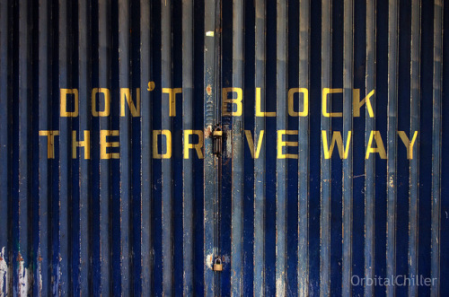 Don't Block The Drive Way on Flickr.