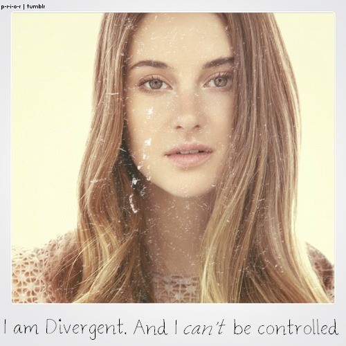 "p-r-i-o-r:  ""I am not Abnegation. I am not Dauntless. I am Divergent. And I can't be controlled."" - Tris Prior"