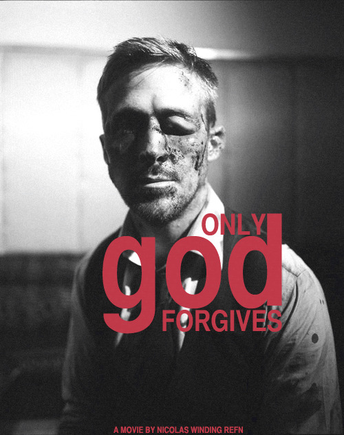 thegoodfilms:  The first promo poster for Only God Forgives was released today, featuring a battered Ryan Gosling.