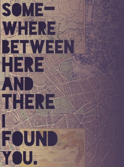 somewhere, somehow