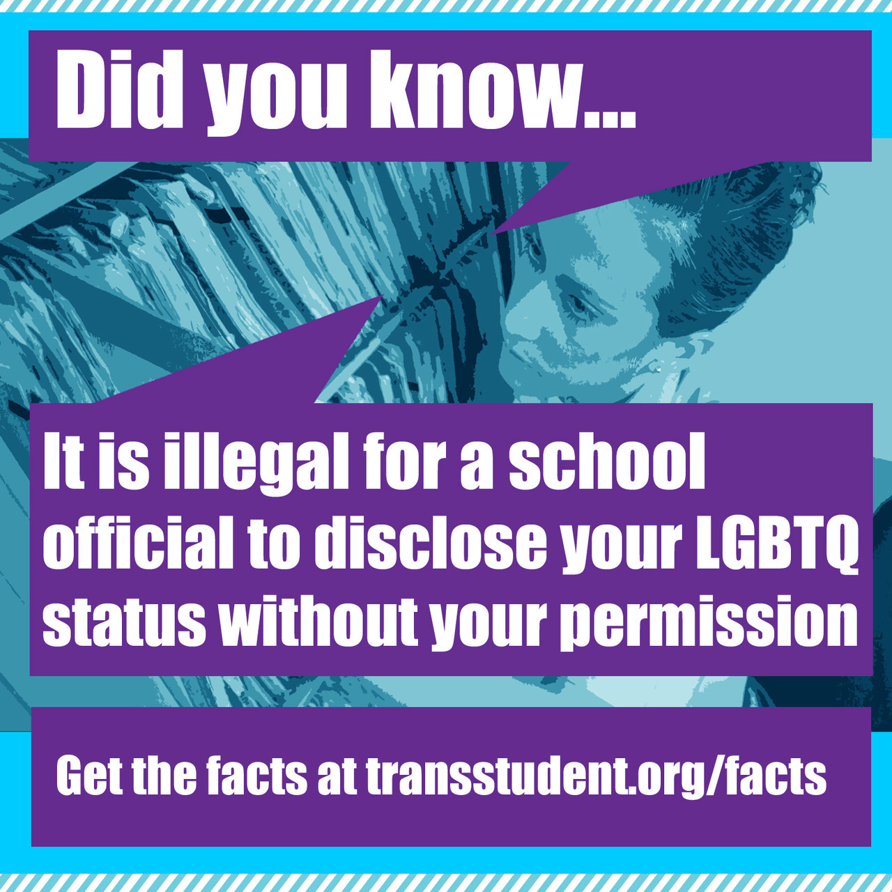 Want to know more about your legal rights as an LGBTQ student? Click here for an awesome article by the Southern Poverty Law Center! To repost on Facebook, click here! To retweet, click here!