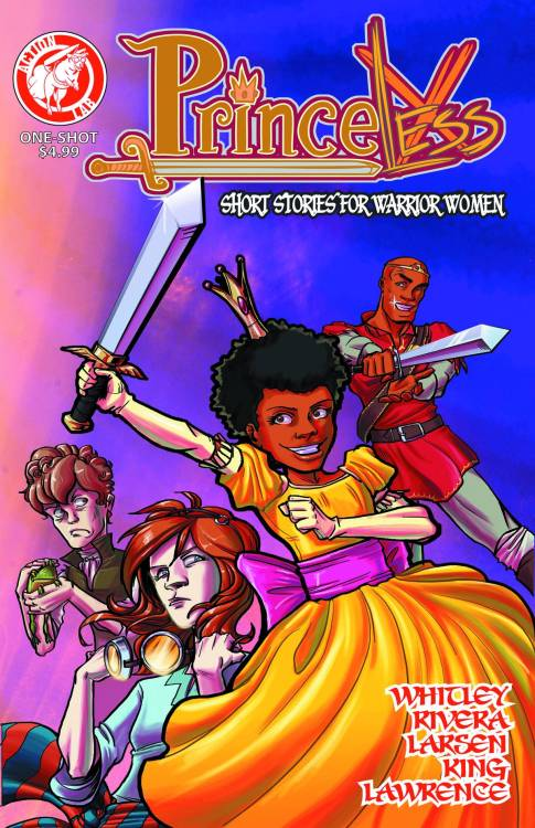 Market Monday Princeless: Short Stories For Warrior Women #1, art by Nancy King, Quinne Larsen, and Emily Martin  The Eisner-nominated Princeless returns! Short Stories for Warrior Women brings you four brand new tales from the world of Princeless. Adrienne, Bedelia, Sparky, and all of your favorites are back, featuring art by the industry's brightest new female creators. This 40-page book is perfect for new readers, and will whet the appetites of fans awaiting Volume Two!