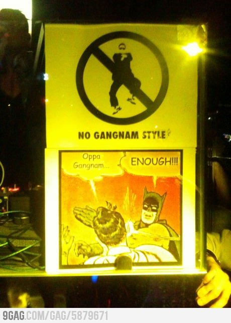 ragecomics4you:  This club is clearly fed up with Gangnam Stylehttp://ragecomics4you.tumblr.com