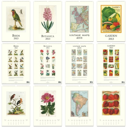 "VINTAGE RE-PRINT 2013 WALL CALENDARSThese calendars are printed on Italian cream laid paper these beautiful illustrations are ideal for framing and collecting.BIRDS - These charming bird illustrations are the works of George Edwards who  was renowned as the ""father of British ornithology"".BOTANICA - Each illustration in the Botanica calendar first appeared in Curtis' Botanical magazine at the turn of the 19th century.VINTAGE MAPS - Many of the maps in this lovely wall calendar first appeared in Bacon's general atlas of the world. From the Great Barrier Reef of Australia to the Spanish Mediterranean, glide along the latitude and longitude rendered in exquisite detail.GARDEN - Experience the bounty of a garden all year round with these colourful images from vintage seed catalogues from the late 19th century. Lush strawberries, sweetcorn and juicy tomatoes are sure to inspire chefs and gardeners alike.Size 32cm * 48cm approx.£16.99 each    www.facebook.com/junkfunkshop"