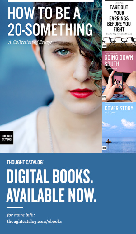 ilovecharts:  thoughtcatalog:  Thought Catalog eBooks available now: thoughtcatalog.com/ebooks/.  Congrats to my good friends over at Thought Catalog for this big new step. I strongly believe it's important to create space for Millennial voices to do … well, whatever the hell they want without having to apologize for their age or interests (or more frequently under fire: their disinterest w/r/t austerity, formal paths to success or prescribed values). I appreciate Millennials fighting for this space, on their own terms, doing their own publishing.  In support of this idea, I am working on an eBook collection of essays with Thought Catalog due out next summer. More details to come.  I'm working on a new eBook!