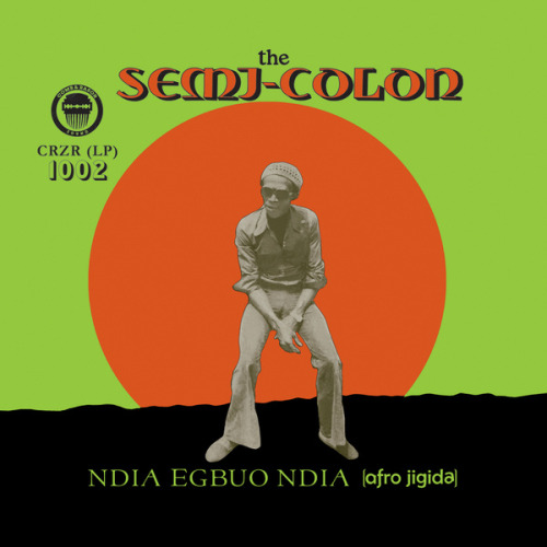 atane:  An African Classic Reissued: The Semi-Colon - Ndia Egbuo Ndia (Afro Jigida) Uchenna Ikonne of Nigerian reissue label Comb & Razor has a knack for uncovering some of the sickest and grooviest Nigerian music of yesteryear. Much like the fabulous compilation Brand New Wayo in 2011, the label's reissue of Ndia Egbuo Ndia (Afro-Jigida) by the seminal Nigerian afro-rock band The Semi-Colon offers listeners a slice of the amazing creativity displayed by Nigerian musicians in the 70s, something that younger Nigerians weren't around to experience. (full read)
