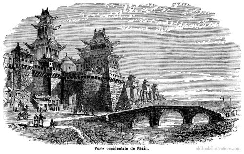 The western city gate in Beijing.  After Thomas Allom, from Dictionnaire encyclopédique Trousset, Paris, 1886 - 1891.  (Source: oldbookillustrations.com)