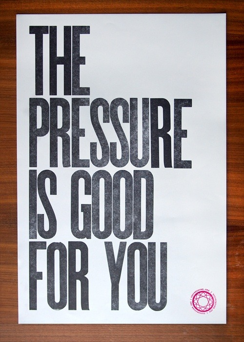 serialthrillerinspiration:  The pressure is good for you