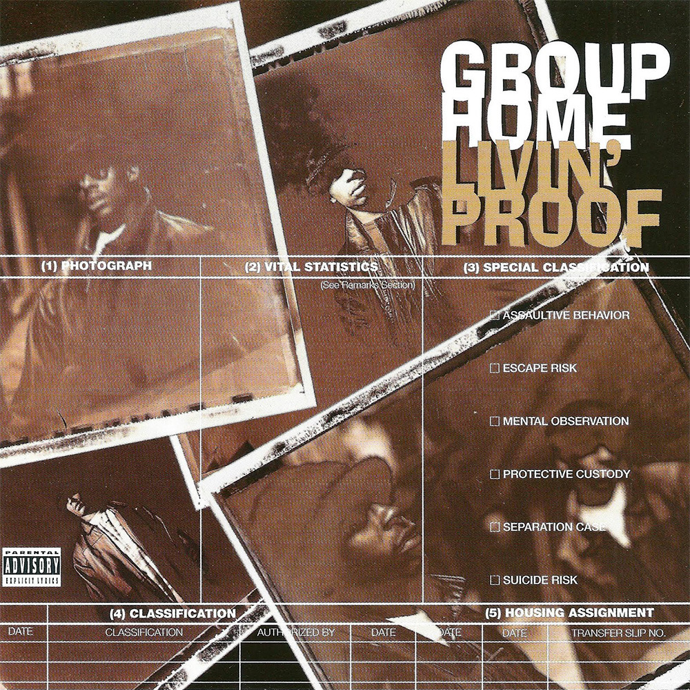 BACK IN THE DAY |11/21/95| Group Home released their debut album, Livin' Proof, on Payday Records.