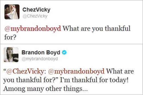 …and I'm thankful for tweets from @mybrandonboyd! ♥