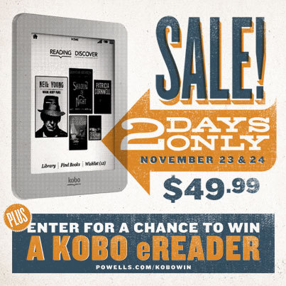 Two days only! The Kobo Mini eReader is on sale at Powell's for $49.99.* Plus, enter for a chance to win one! Go now: http://powells.us/Tci8l2 *While supplies last