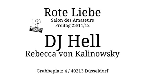 hell comes to dorf details at roteLiebe and salon des amateurs