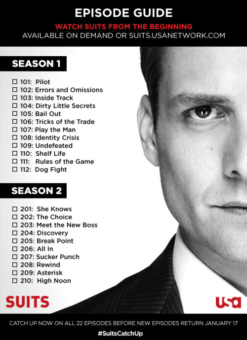 suitsusa:  See Suits from the beginning! Starting tomorrow, you can watch all 22 episodes online or On Demand. Download this companion Episode Guide so you don't miss a moment of USA's hit original series before it returns in January. Share with your friends, they'll be thankful. http://usanet.tv/SUITS22Eps