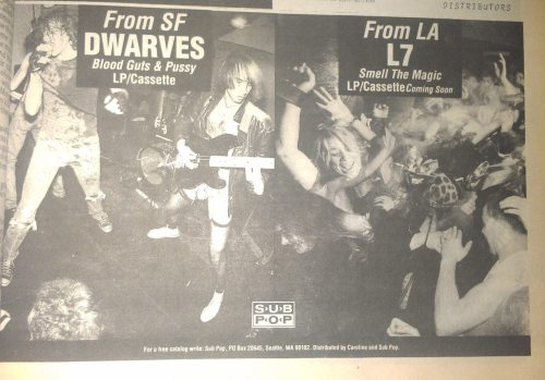 Sub Pop print ad for the Dwarves and L7.