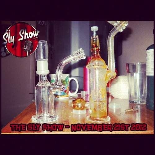 THE SLY SHOW (11-21-12) Download today's #Podcast now at TheSlyShow.com #talk #comedy #dabbing #420 #maryjane #Drinking #Beer #Alchohol #drank #Drunk #lol #rofl #lmao #lmfao #dabbin #sf #sanfrancisco #bayarea