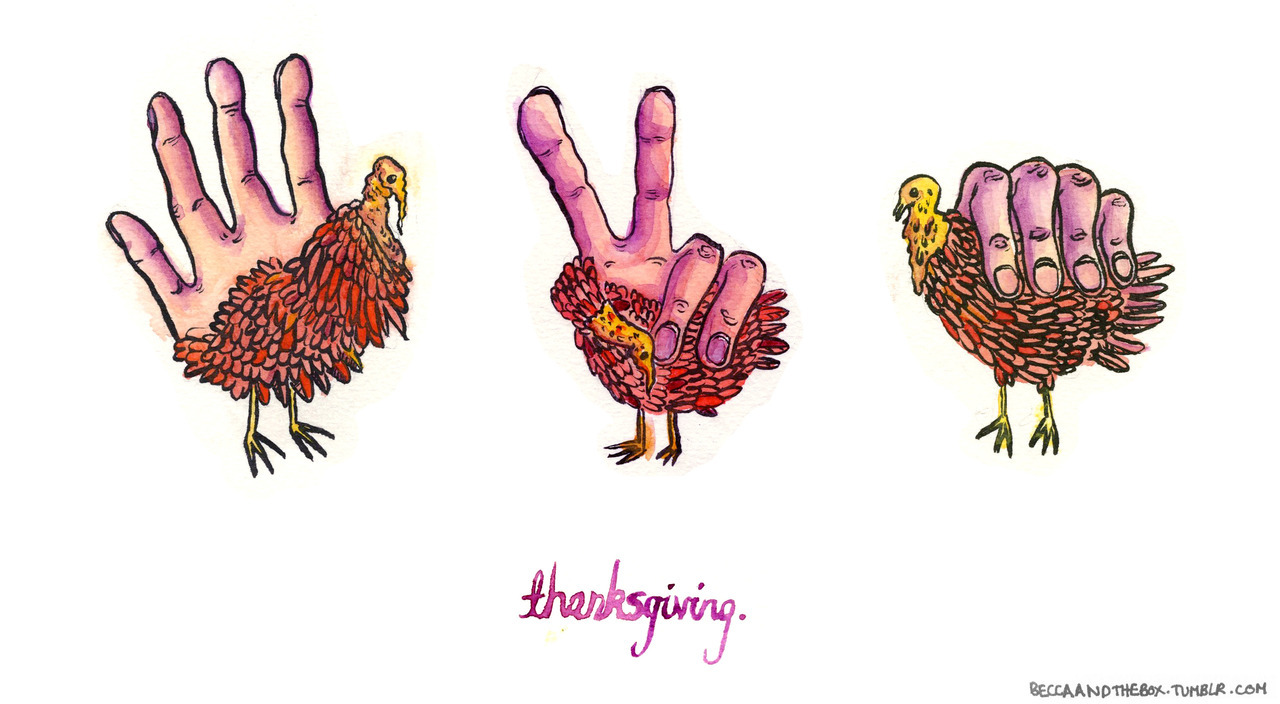 Happy Thanksgiving! I drew some hand-turkeys for y'all.