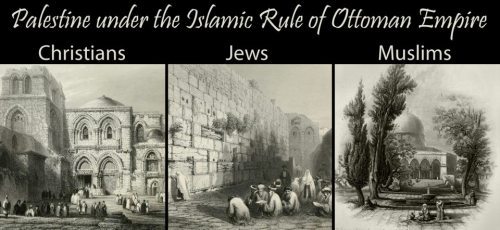 ottoman-empire:  PALESTINE UNDER THE ISLAMIC RULE OF OTTOMAN EMPIRE (1516-1917)Palestine was a peace country under the Islamic Rule of Ottoman Empire for 400 years.. Muslims, Jews, Greek Orthodox, Armenian Catholics, Assyrians, Coptics, Russian Orthodox, Protestants, Samaritans and Latins lived in peace together in this holy lands..