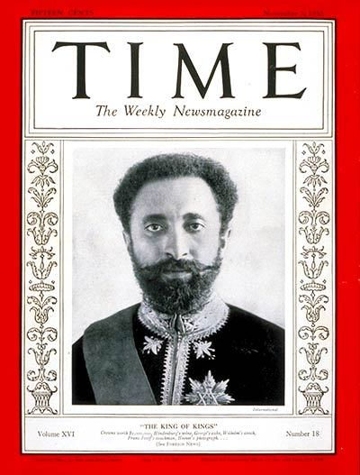 Haile Selassie I Time  Nov 03rd 1930 The day after his coronation as Emperor of Ethiopia Selassie appeared on the cover of Time magazine, something that increased his profile massively in the Western world…  Camberwell Foxes Radio & Blog