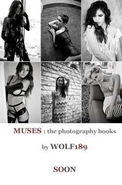 "#Wolf189 : I'll be making a series of small photography books called "" Muses :Name "" … in appreciation of the lovely models/dear friends who have helped me to create a body of work around them during past many years … so if I have photographed you at least 5 times (or more), you are most likely going to be in a small book of your own some time in the coming year … Wolf189 (Las Vegas) wolf189thephotographer (at) gmail (.) com about Wolf189 ,  Archive , Most recent videos , Facebook , Twitter ,Instagram"