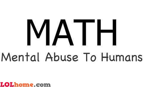 meme-apartman:  The truth about mathhttp://meme-apartman.tumblr.com
