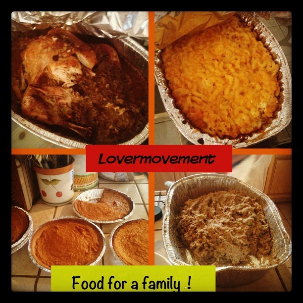 Happy Thanksgiving from #Lovermovement — this food will be delivered to a family we would like to Bless!  #giving #serving #love #thanksgiving