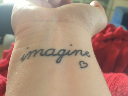 Imagine :)  My newest ink