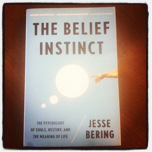 callulu:  The Belief Instinct by Jesse Bering. #nowreading #thebeliefinstinct #jessebering #psychology  This book keeps mindfucking me