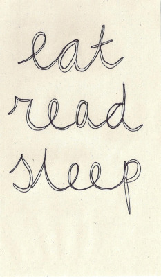 sunst0ne:   eat read sleep (by Lauren Hannah)