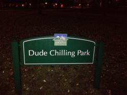 archymarshalll:  I signed the petition to change the name of this park to Dude Chilling Park