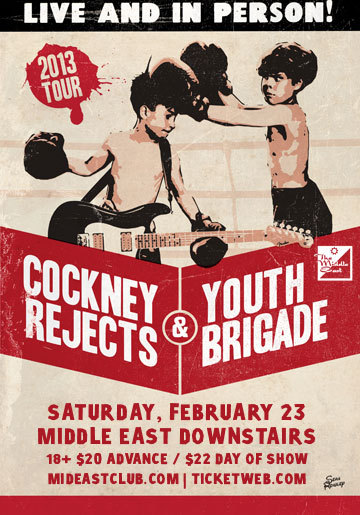 saturday, february 23rd, 2013cockney rejectsyouth brigadedan webb and the spiders middle east | downstairs | cambridge, ma$20 - 22 | 8pm | 18+facebook event page: here.