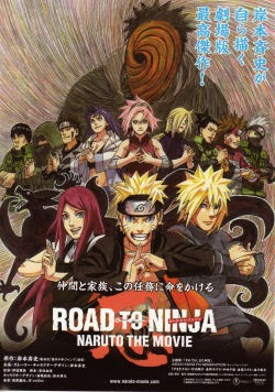 """ROAD TO NINJA -NARUTO THE MOVIE"""