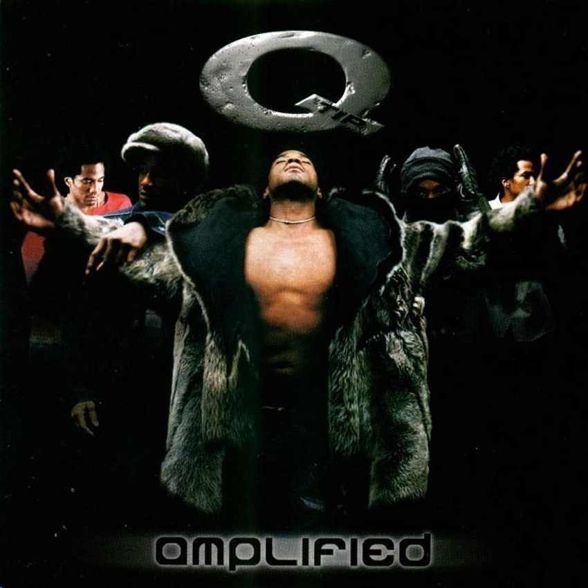BACK IN THE DAY |11/23/99| Q-Tip released his debut solo album, Amplified, on Arista Records.