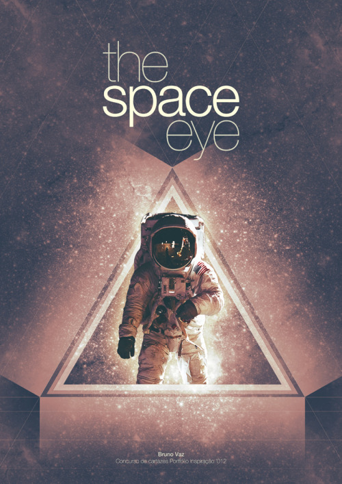 aspectofadreamer:  The space eye by brunovaz  Astronaut of the Day