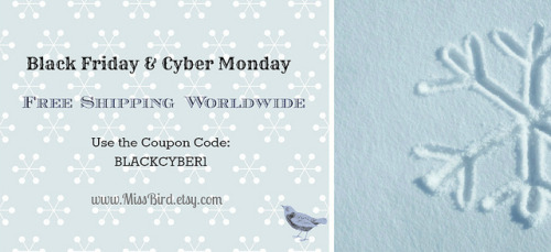 BLACK FRIDAY & CYBER MONDAY on Flickr.- BLACK FRIDAY & CYBER MONDAY -  FREE SHIPPING WORLDWIDE Coupon Code: BLACKCYBER1  www.MissBird.etsy.com