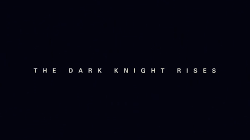 The Dark Knight Rises (dir.: Christopher Nolan, 2012)
