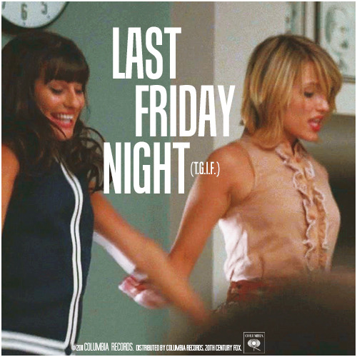 3x04 Pot O' Gold | Last Friday Night (T.G.I.F.) Alternative Cover 'The Faberry Series'