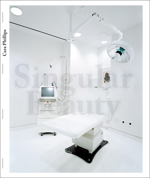 "Singular Beauty.  Photographs by Cara Phillips.  2012.  208 pp., color illustraitons throughout,  8½x10¼"".   Publisher's Description:  Beauty stalks us with a condescending eye. From television screens to magazines, shop windows to billboards, there is hardly a face or figure that hasn't been trimmed, polished, or reinvented to beleaguer us with an increasingly unattainable paradigm of physical beauty. Here Cara Phillips explores the reassuring environments and ominous implements of cosmetic surgery. The book provides a voyeuristic view into the pristine temples of physical transformation while simultaneously offering an insightful critique of our culture of narcissism.    (via CARA PHILLIPS)"