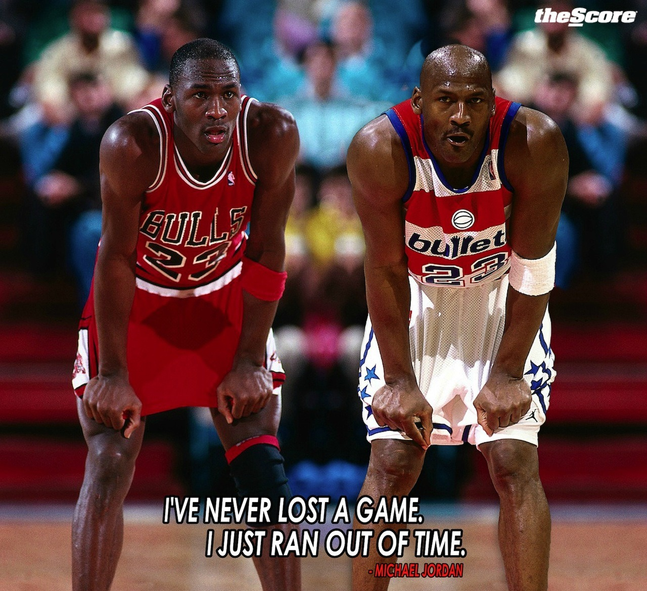 """I've never lost a game. I just ran out of time."" - M. Jordan"