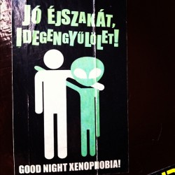 Good Night Xenophoby! (at Pavlov)