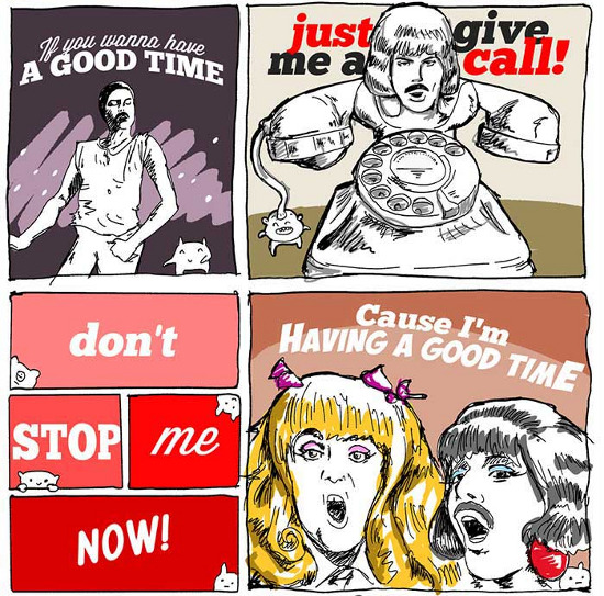 Volvio Don't stop me now, EN CARICATURA