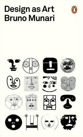 "Design As Art (Penguin Modern Classics) Bruno Munari ""The designer of today re-establishes the long-lost contact between art and the public, between living people and art as a living thing."" Iconic Italian designer Bruno Munari on design as the bridge between art and life"